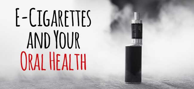 E-Cigarettes and Your Oral Health: The Smokeless Threat to Your Smile